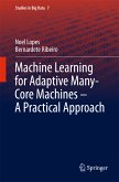 Machine Learning for Adaptive Many-Core Machines - A Practical Approach (eBook, PDF)