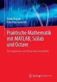 Praktische Mathematik mit MATLAB, Scilab und Octave (eBook, PDF)