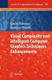 Visual Complexity and Intelligent Computer Graphics Techniques Enhancements (eBook, PDF)