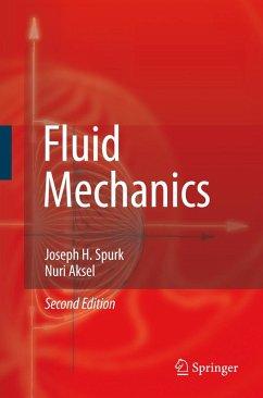 Fluid Mechanics (eBook, PDF) - Spurk, Joseph; Aksel, Nuri