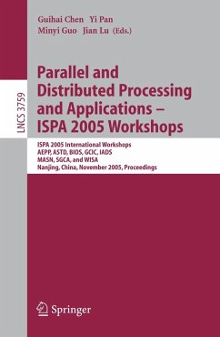 Parallel and Distributed Processing and Applications - ISPA 2005 Workshops (eBook, PDF)