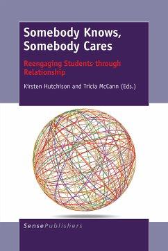 Somebody Knows, Somebody Cares (eBook, PDF)