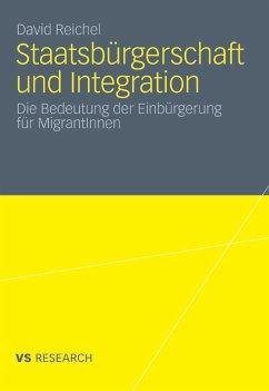 Staatsbürgerschaft und Integration (eBook, PDF) - Reichel, David