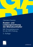 Kosten- und Leistungsrechnung der Bilanzbuchhalter (eBook, PDF)