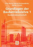 Grundlagen der Baubetriebslehre 1 (eBook, PDF)