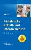 Pädiatrische Notfall- und Intensivmedizin (eBook, PDF)