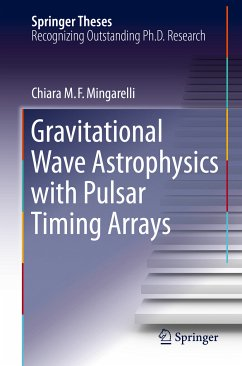 Gravitational Wave Astrophysics with Pulsar Timing Arrays (eBook, PDF) - Mingarelli, Chiara M. F.