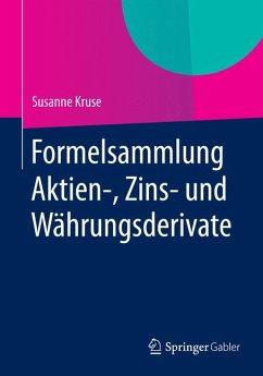 Formelsammlung Aktien-, Zins- und Währungsderiv...