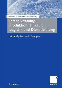 Intensivtraining Produktion, Einkauf, Logistik und Dienstleistung (eBook, PDF)