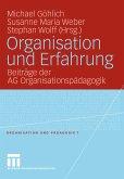 Organisation und Erfahrung (eBook, PDF)