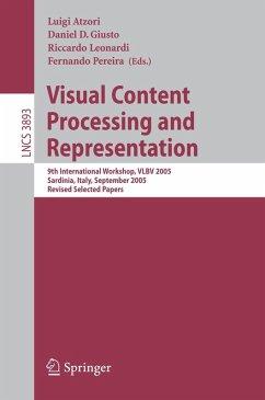 Visual Content Processing and Representation (eBook, PDF)