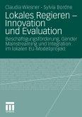 Lokales Regieren - Innovation und Evaluation (eBook, PDF)