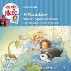 Ich bin Nele - 5-Minuten-Wunschgeschichten zum Kuscheln und Träumen (MP3-Download)