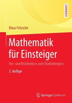 Mathematik für Einsteiger (eBook, PDF) - Fritzsche, Klaus