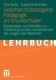 Geschlechtsbezogene Pädagogik and Grundschulen (eBook, PDF)