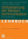 Globalisierung der Medienkommunikation (eBook, PDF)
