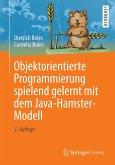 Objektorientierte Programmierung spielend gelernt mit dem Java-Hamster-Modell (eBook, PDF)