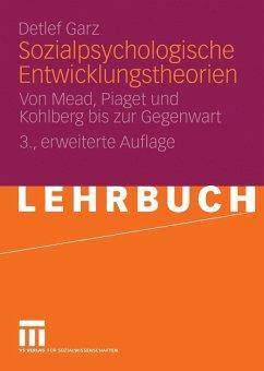 Sozialpsychologische Entwicklungstheorien (eBook, PDF) - Garz, Detlef