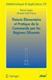 Théorie élémentaire et pratique de la commande par les régimes glissants (eBook, PDF)