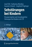 Sehstörungen bei Kindern (eBook, PDF)