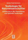Toxikologie für Naturwissenschaftler (eBook, PDF)
