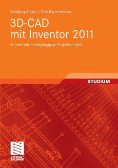 3D-CAD mit Inventor 2011 (eBook, PDF) - Häger, Wolfgang; Bauermeister, Dirk