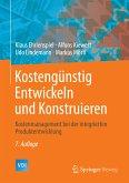 Kostengünstig Entwickeln und Konstruieren (eBook, PDF)