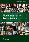 Mon Amour trifft Pretty Woman (eBook, PDF)