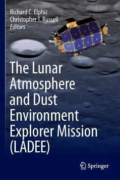 The Lunar Atmosphere and Dust Environment Explorer Mission (LADEE) (eBook, PDF)