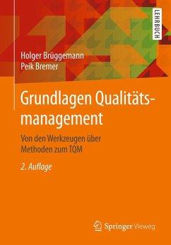 Grundlagen Qualitätsmanagement (eBook, PDF) - Brüggemann, Holger; Bremer, Peik