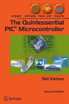The Quintessential PIC® Microcontroller (eBook, PDF) - Katzen, Sid