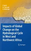 Impacts of Global Change on the Hydrological Cycle in West and Northwest Africa (eBook, PDF)