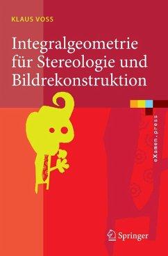 Integralgeometrie für Stereologie und Bildrekonstruktion (eBook, PDF) - Voss, Klaus