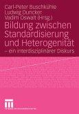 Bildung zwischen Standardisierung und Heterogenität (eBook, PDF)