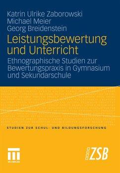 Leistungsbewertung und Unterricht (eBook, PDF) - Universität Flensburg, Michael Meier; Breidenstein, Georg; Zaborowski, Katrin Ulrike