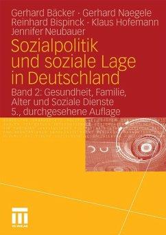 Sozialpolitik und soziale Lage in Deutschland (eBook, PDF) - Hofemann, Klaus; Neubauer, Jennifer; Naegele, Gerhard; Bispinck, Reinhard; Bäcker, Gerhard