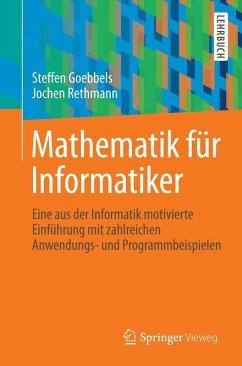 Mathematik für Informatiker (eBook, PDF) - Goebbels, Steffen; Rethmann, Jochen