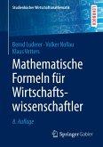 Mathematische Formeln für Wirtschaftswissenschaftler (eBook, PDF)