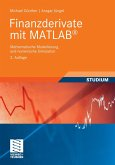 Finanzderivate mit MATLAB (eBook, PDF)