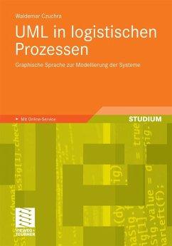 UML in logistischen Prozessen (eBook, PDF) - Czuchra, Waldemar