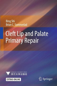 Cleft Lip and Palate Primary Repair (eBook, PDF) - Sommerlad, Brian C.; Shi, Bing