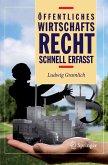 Öffentliches Wirtschaftsrecht - Schnell erfasst (eBook, PDF)