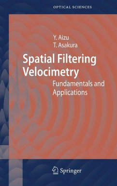 Spatial Filtering Velocimetry (eBook, PDF) - Aizu, Yoshihisa; Asakura, Toshimitsu