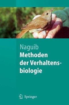 Methoden der Verhaltensbiologie (eBook, PDF) - Naguib, Marc