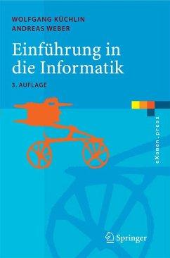 Einführung in die Informatik (eBook, PDF) - Küchlin, Wolfgang; Weber, Andreas