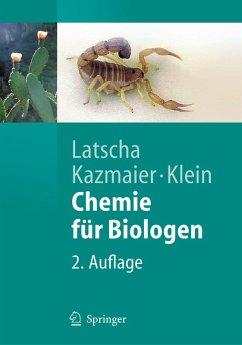 Chemie für Biologen (eBook, PDF) - Latscha, Hans Peter; Kazmaier, Uli