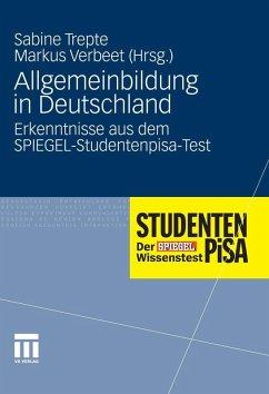 Allgemeinbildung in Deutschland (eBook, PDF) - Trepte, Sabine; Verbeet, Markus