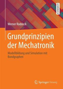 Grundprinzipien der Mechatronik (eBook, PDF) - Roddeck, Werner