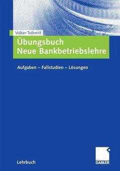 Übungsbuch Neue Bankbetriebslehre (eBook, PDF) - Tolkmitt, Volker