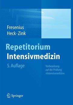 Repetitorium Intensivmedizin (eBook, PDF) - Fresenius, Michael; Zink, Wolfgang; Heck, Michael